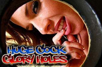 Huge Cock Gloryholes