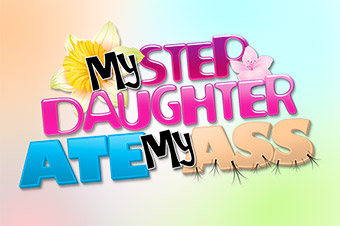 My Stepdaughter Ate My Ass